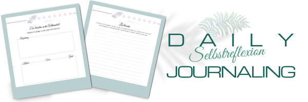 Daily Journaling | Selbstreflexion