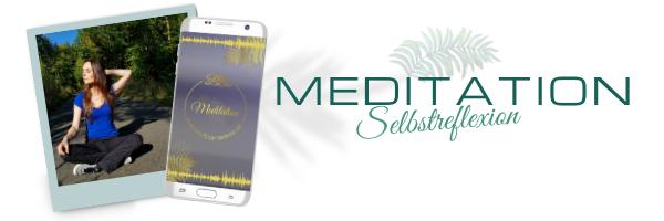 Meditationen | Selbstreflexion