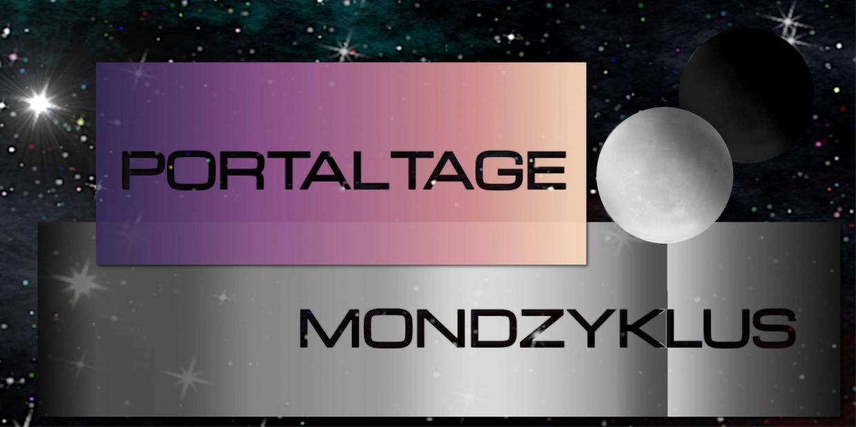 Portaltage & Mondzyklus